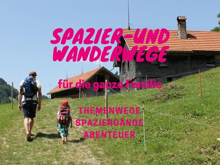 Spazier- und Wanderwege in der Ostschweiz für die ganze Familie. Themenwege, Spaziergänge und Abenteuer